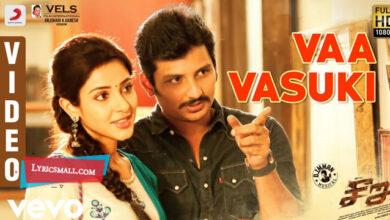 Photo of Vaa Vasuki Song Lyrics   Seeru Tamil Movie Songs Lyrics