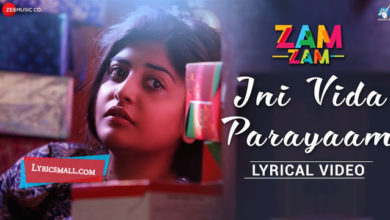 Photo of Ini Vida Parayaam Lyrics | Zam Zam Malayalam Movie Songs Lyrics