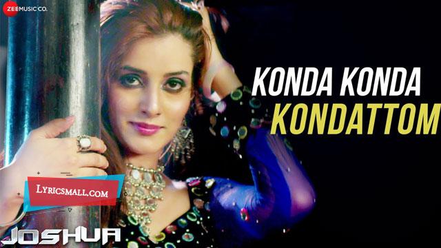 Photo of Konda Konda Kondattom Lyrics | Joshua Malayalam Movie Songs Lyrics