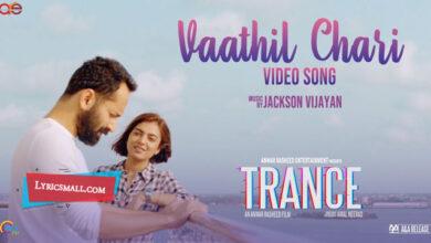 Photo of Vaathil Chaari Lyrics | Trance Malayalam Movie Songs Lyrics