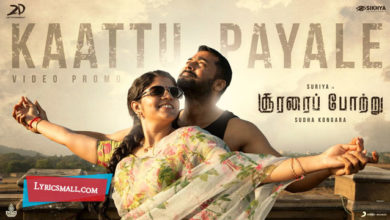 Photo of Kaattu Payale Lyrics | Soorarai Pottru Tamil Movie Songs Lyrics