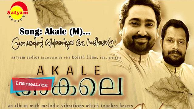 Photo of Akale Akale Lyrics | Akale Malayalam Movie Songs Lyrics