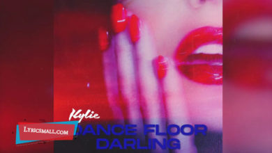 Photo of Dance Floor Darling Lyrics | Disco | Kylie Minogue Songs Lyrics