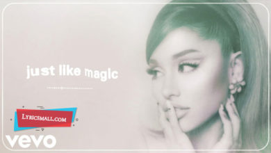 Photo of Just Like Magic Lyrics | Positions | Ariana Grande