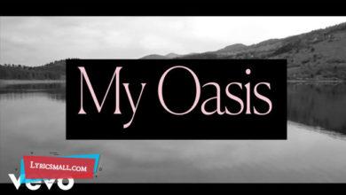 Photo of My Oasis Lyrics   Love Goes   Sam Smith