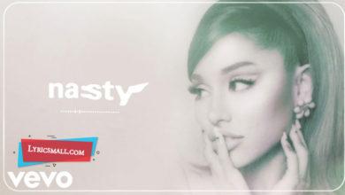 Photo of Nasty Lyrics | Positions | Ariana Grande
