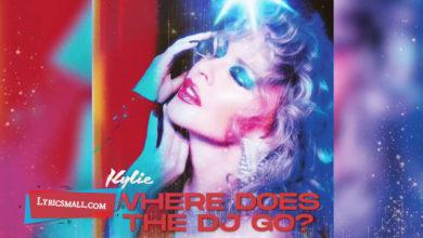Photo of Where Does The DJ Go Lyrics | Disco | Kylie Minogue Songs Lyrics