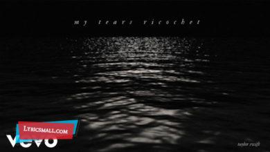 Photo of My Tears Ricochet Lyrics   Folklore English Album Songs Lyrics