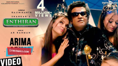 Photo of Arima Arima Lyrics | Enthiran Movie Songs Lyrics