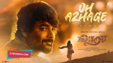 Photo of Oh Azhage Lyrics | Maara Tamil Movie Songs Lyrics