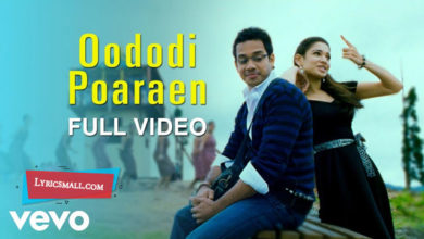 Photo of Oododi Poaraen Lyrics | Kanden Kadhalai Movie Songs Lyrics