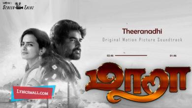 Photo of Theeranadhi Lyrics | Maara Tamil Movie Songs Lyrics