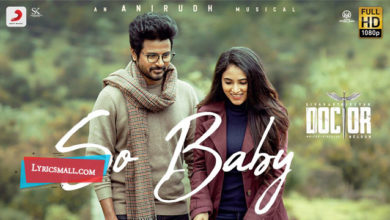 Photo of So Baby Lyrics | Doctor Tamil Movie Songs Lyrics