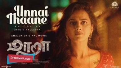 Photo of Unnai Thaane Lyrics | Maara Tamil Movie Songs Lyrics