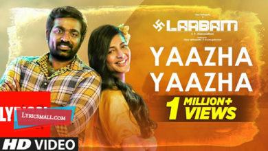 Photo of Yaazha Yaazha Lyrics | Laabam Tamil Movie Songs Lyrics