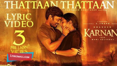 Photo of Thattaan Thattaan Lyrics | Karnan Tamil Movie Songs Lyrics